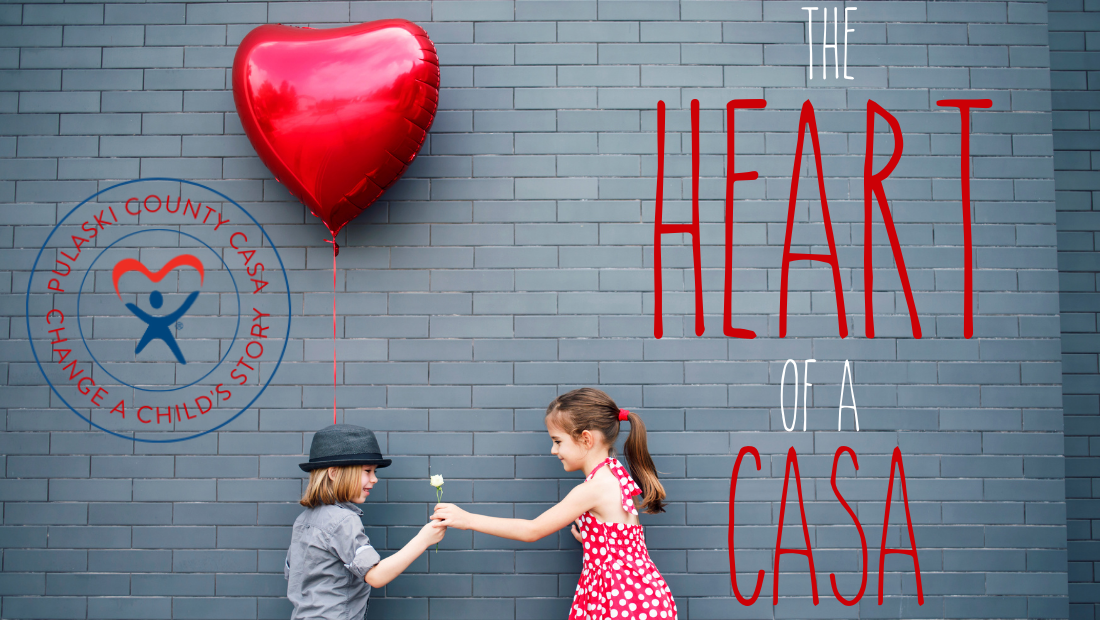 "Children with a heart-shaped balloon and text that says, ""The Heart of a CASA"""
